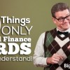 10 Things Only Personal Finance Nerds Would Understand